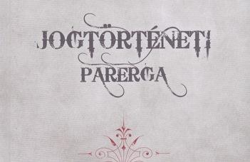 Jogtörténeti Parerga 2.