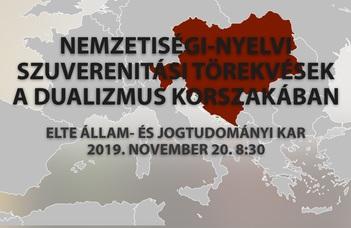 Nemzetiségi-nyelvi szuverenitási törekvések a dualizmus korszakában