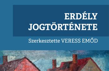 Erdély jogtörténete - országos könyvbemutató-program