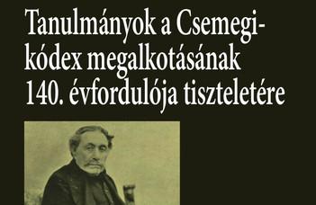 140 éves a Csemegi-kódex