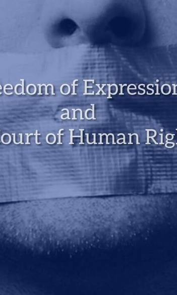 Freedom of Expression and the Court of Human Rights