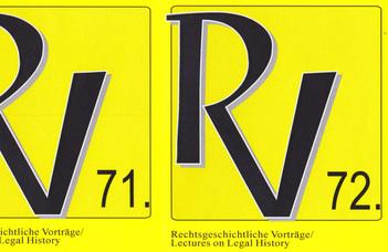Rechtsgeschichtliche Vorträge / Lectures on Legal History 71-72.